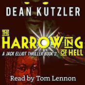 The Harrowing of Hell: The Jack Elliot Series, Book 2 | Dean Kutzler