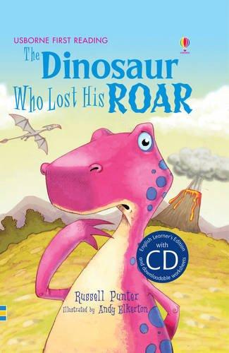 The Dinosaur Who Lost His Roar (English Language Learners/Lower Intermediate)