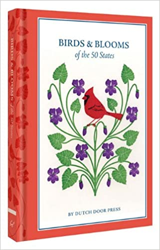 Birds And Blooms Of The 50 States Anna Branning Mara Murphy Dutch Door Press 9781452112633 Amazon Books