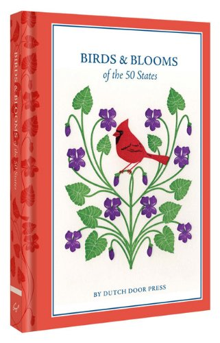 Birds and Blooms of the 50 States (And Birds State Flowers)