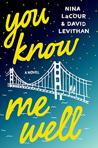 You Know Me Well: A Novel by [Levithan, David, LaCour, Nina]