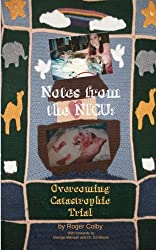 Notes From the NICU: Overcoming Catastrophic Trial