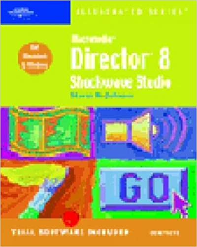 Macromedia Director 8 Shockwave Studio: Illustrated Complete: Illustrated Complete / Steven M. Johnson. (Illustrated (Thompson Learning))