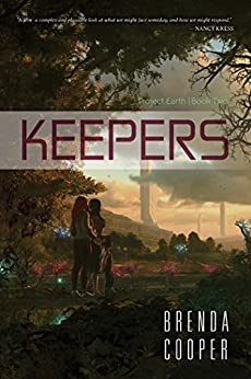 Keepers (Project Earth Book 2) by [Cooper, Brenda]