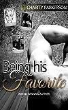 Being his Favorite (Favorite Things Book 1)