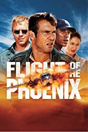 Flight Of The Phoenix (2004) par Dennis…