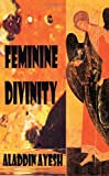 img - for Feminine Divinity book / textbook / text book