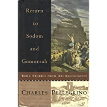 Return to Sodom and Gomorrah: Bible Stories from Archaeologists