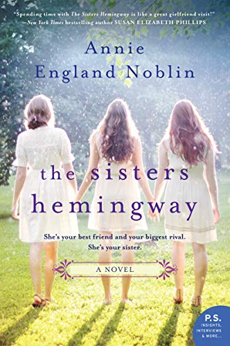 The Sisters Hemingway: A Novel (Cold River) by [Noblin, Annie England]