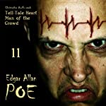 Edgar Allan Poe Audiobook, Collection 11: The Tell-Tale Heart/Man of the Crowd | Edgar Allan Poe,Christopher Aruffo