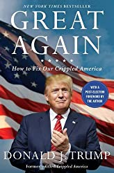 Great Again: How to Fix Our Crippled America