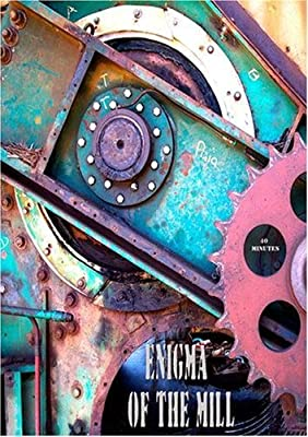 Enigma of the Mill by tom sewell