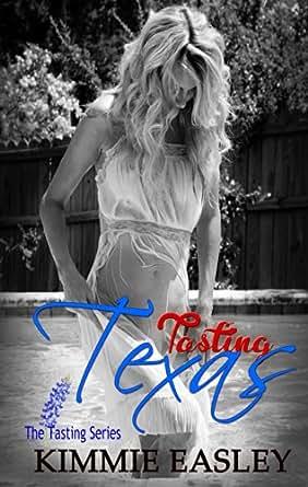 Tasting Texas The Tasting Series Book 1 Kindle Edition