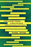 img - for The Econometric Analysis of Recurrent Events in Macroeconomics and Finance (The Econometric and Tinbergen Institutes Lectures) book / textbook / text book