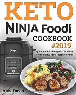 Amazon.com: Keto Ninja Foodi Cookbook 2019: Quick and Easy ...