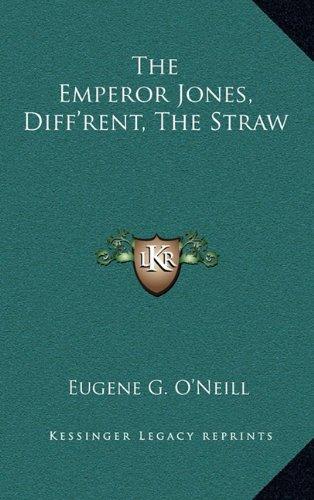 Download The Emperor Jones, Diff'rent, the Straw (Kessinger Legacy Reprints) ebook