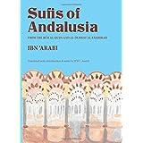 The Sufis of Andalusia: The Ruh Al-Quds' and 'Al-Durrat al-Fakhirah'