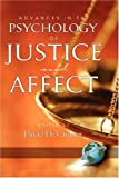 Advances in the Psychology of Justice and Affect, David De Cremer, 1593117744