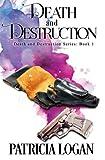 Death and Destruction (Volume 1)