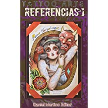 Tatuajes: TATTO ARTE REFERENCIAS I: 63 obras de 49 artistas de todo el mundo en diferentes estilos de tatuaje: Neotradicional, Tradicional, New School, ... (Planeta Tattoo nº 13) (Spanish Edition)