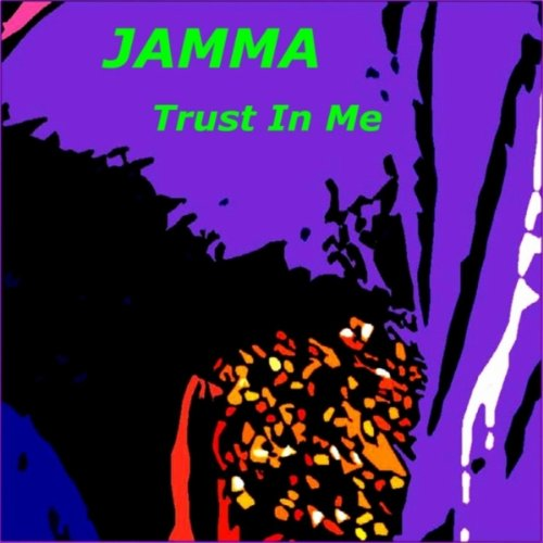Put Your Trust In Me By Jamma On Amazon Music Amazoncom