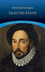 Michel de Montaigne: Selected Essays (Dover Thrift Editions)