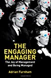 The Engaging Manager, Adrian Furnham, 1137273860
