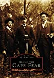 Along the Cape Fear (Images of America)