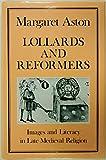 Lollards and Reformers, Margaret Aston, 0907628036
