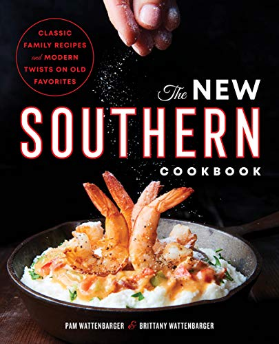 Family New Cookbook (The New Southern Cookbook: Classic Family Recipes And Modern Twists on Old Favorites)