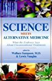 Science Meets Alternative Medicine, , 1573928038