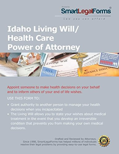 Living Will And Health Care Power Of Attorney   Idaho  Instant Access