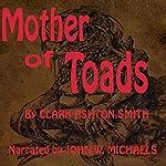 Mother of Toads | Clark Ashton Smith