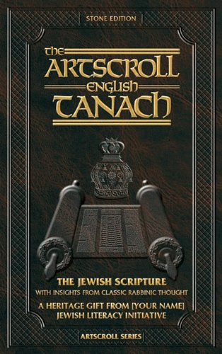 The Artscroll English Tanach: Stone Edition: The Jewish Bible (ArtScroll ()