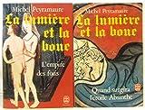 img - for La Lumiere et la boue -tome premier et deuxi me (I: Quand srgira l' toile d'Absinthe -II: L'empire des fous) book / textbook / text book