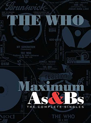 The Who - Maximum As & Bs: The Complete Singles (2017) [FLAC] Download