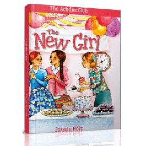 The New Girl by Faygie holt Menucha Publishers