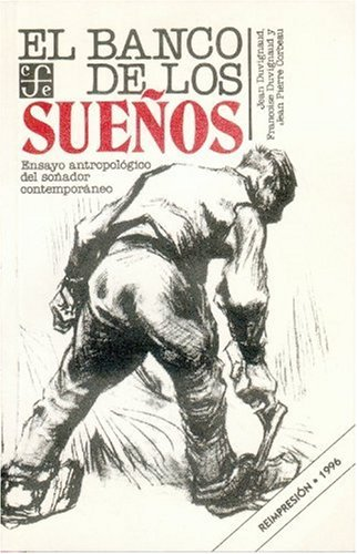 el-banco-de-los-suenos-ensayo-antropologico-del-sonador-contemporaneo-coleccin-popular-spanish-editi