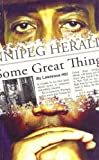 Some Great Thing, Lawrence Hill, 0888011679