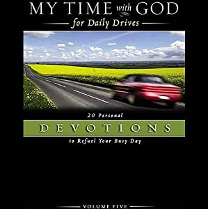 My Time with God for Daily Drives, Volume 5 Audiobook