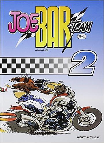 Livre gratuits en ligne Joe Bar team, tome 2 epub, pdf