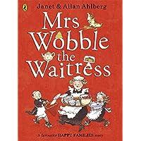 Mrs Wobble The Waitress: Happy Families