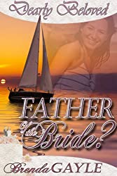Father of the Bride? (Dearly Beloved Book 1)