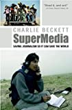 SuperMedia, Charlie Beckett, 1405179236
