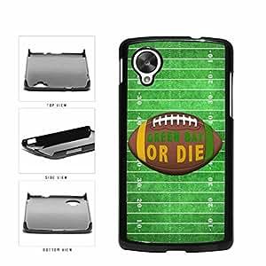 Green Bay or Die Football Field Plastic Phone Case Back Cover Nexus 5