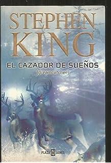 El Cazador De Suenos / Dreamcatcher (Spanish Edition)