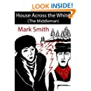 House Across the White (The Middleman)