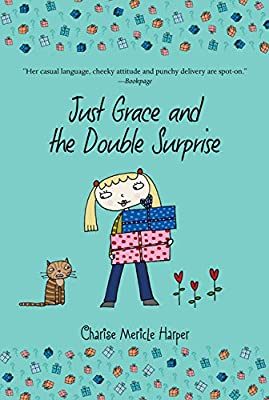 Just Grace and the Double Surprise (The Just Grace Series)
