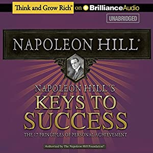 Napoleon Hill's Keys to Success Audiobook