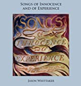 William Blake's Songs of Innocence and of Experience (Zoamorphosis Essential Introductions Book 2)
